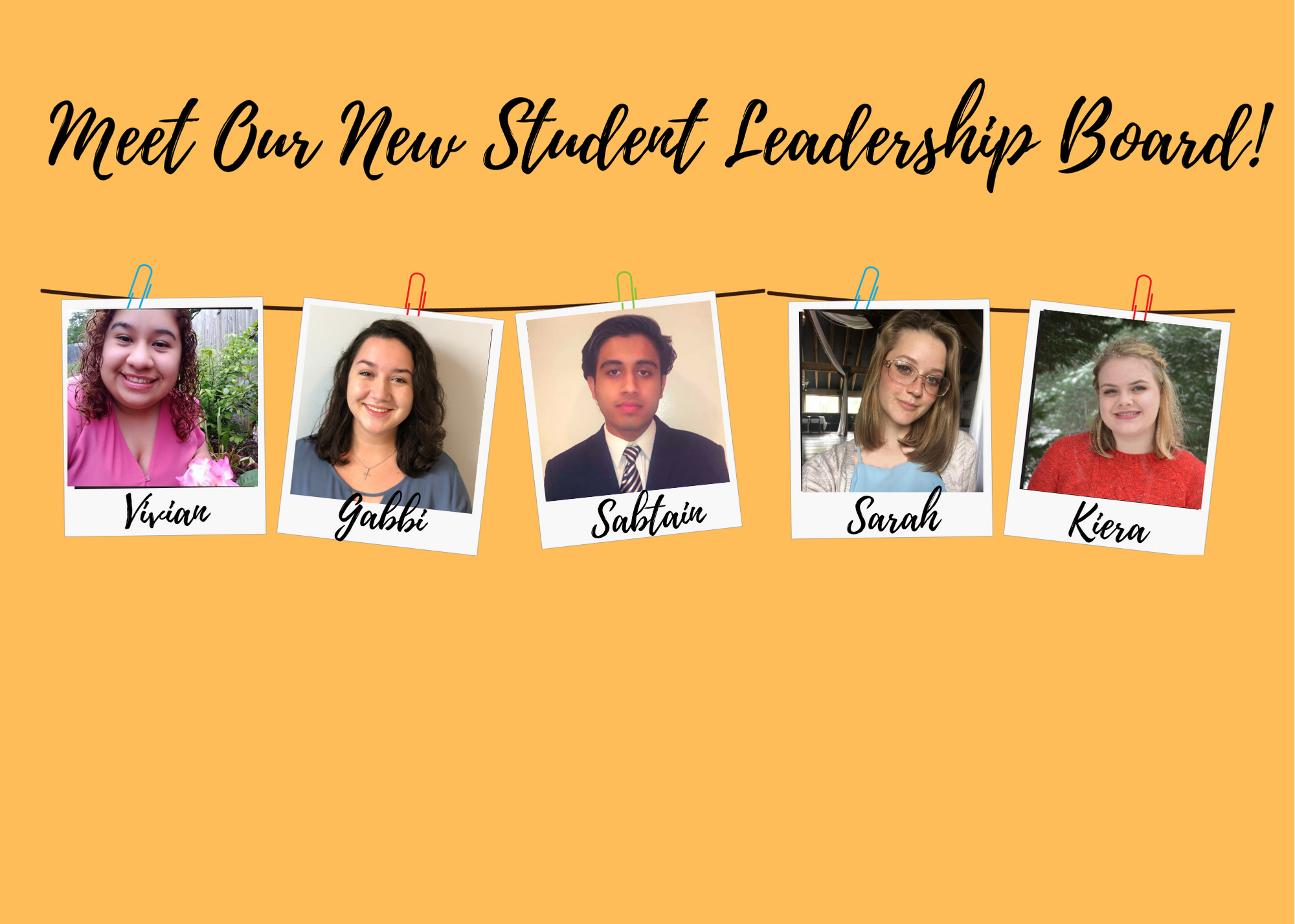 Meet Our Student Leadership Board!