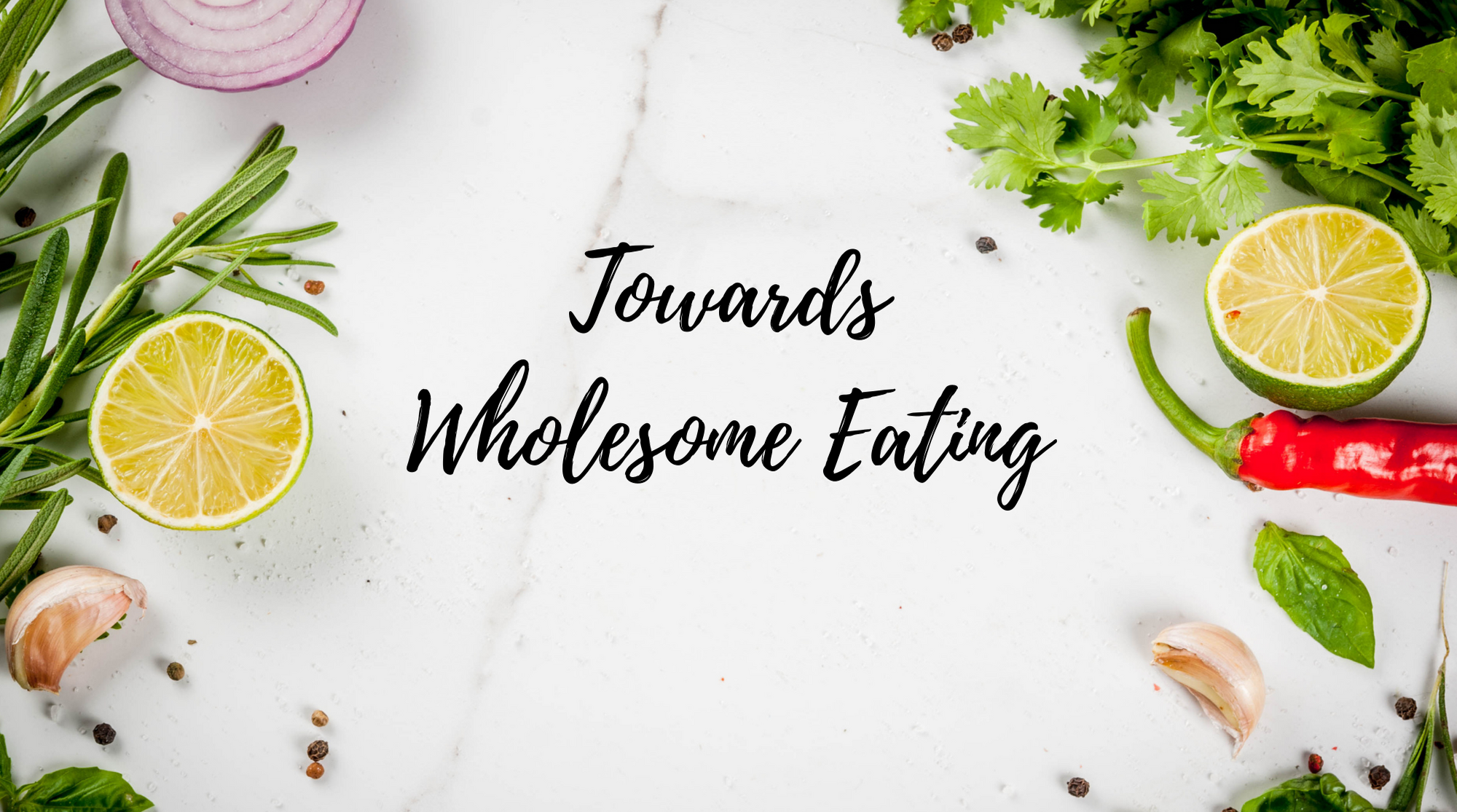 Towards Wholesome Eating