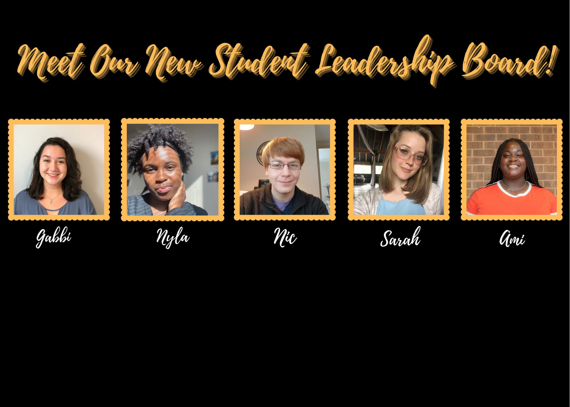 Meet Our Student Leaders!